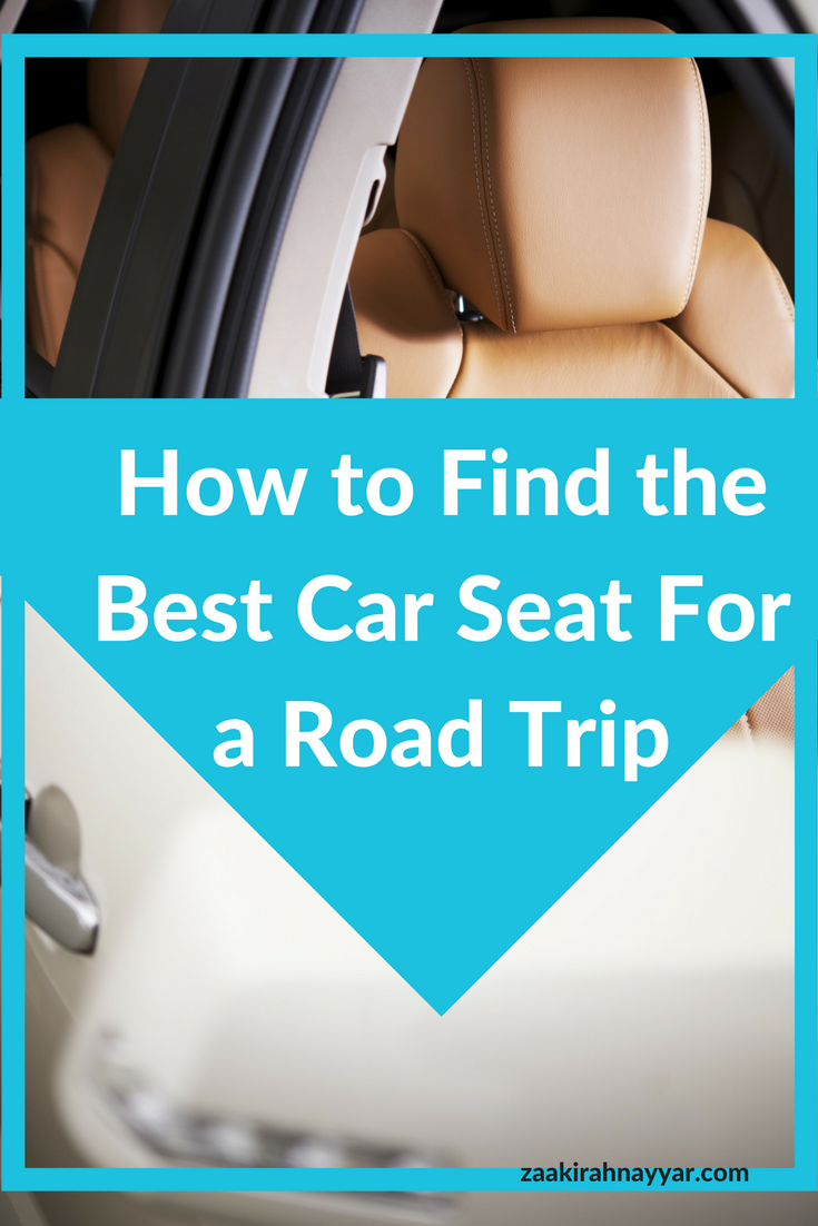 How to find The Best Car Seat For a Road Trip.png