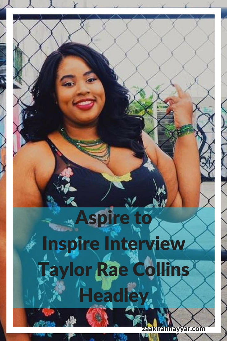 Aspire to Inspire Blogger Interview Taylor Rae Collins Headley Pinterest
