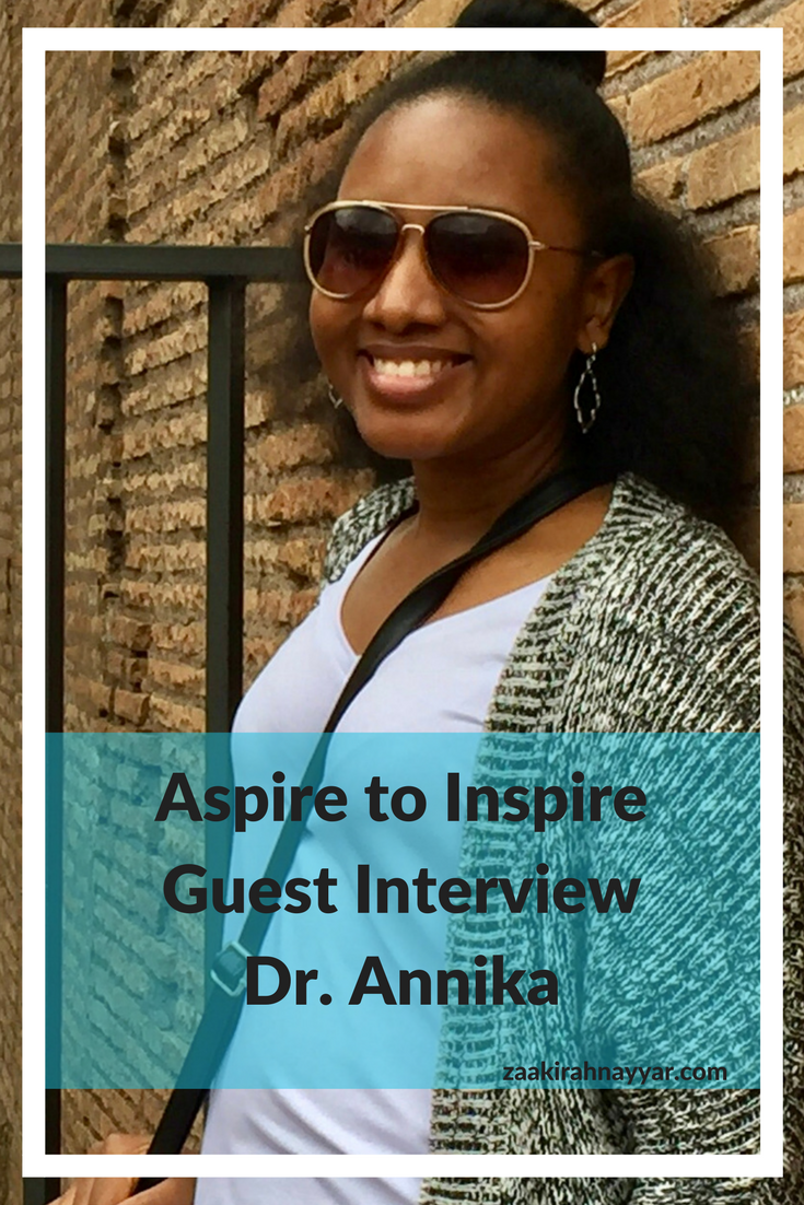 Aspire to Inspire Interview with Dr Annika.png