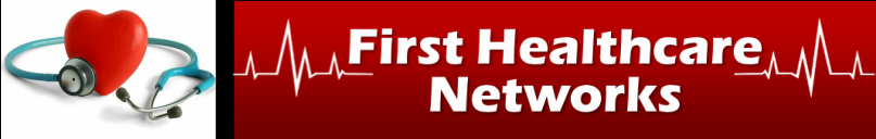 FIRST HEALTH CARE NETWORK