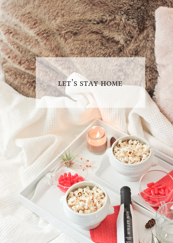 let s stay home entertaining and date night ideas for staying in
