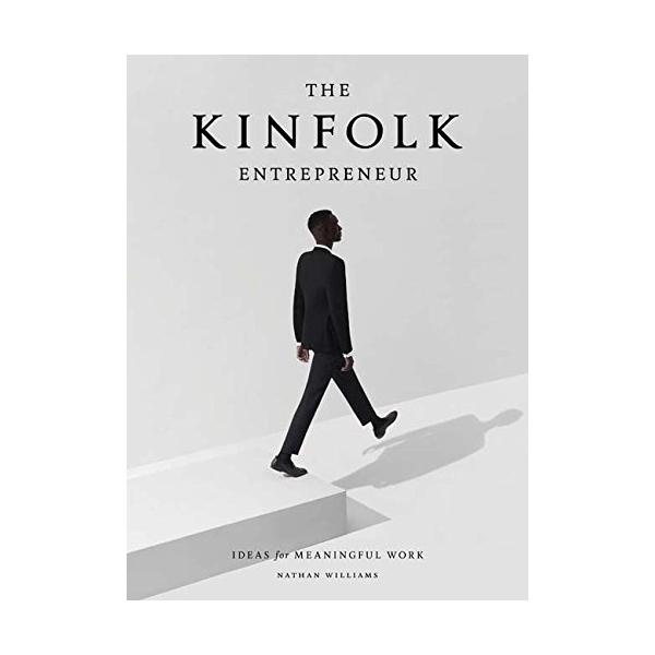 The Kinfolk Entrepreneur - $2.98 on Amazon