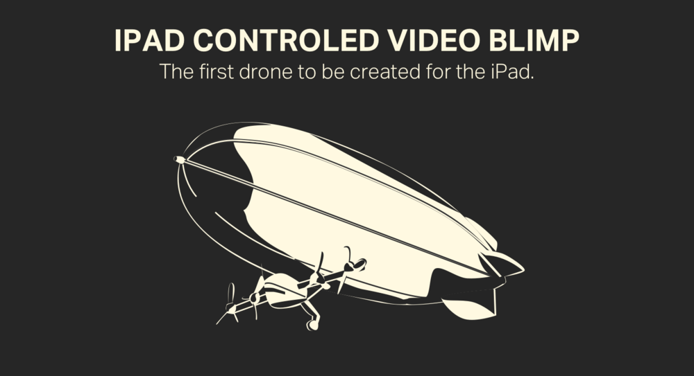 iPad Controlled Video Blimp