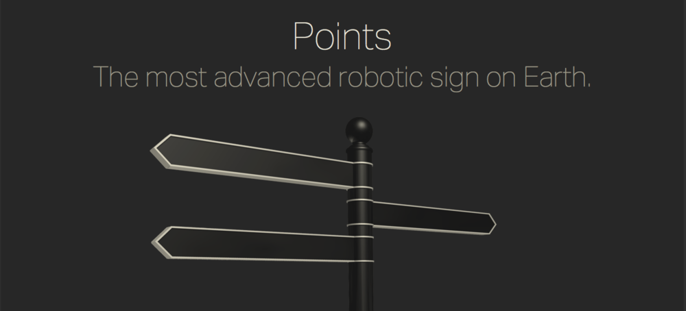 Points, the most advanced sign on Earth. Check it out >