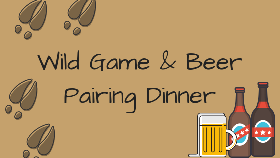 Wild Game & Beer Pairing Dinner.png