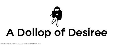 A Dollop of Desiree