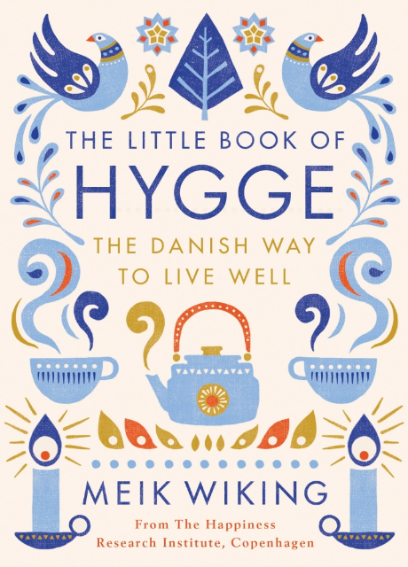 The Little Book of Hygge, £7.99