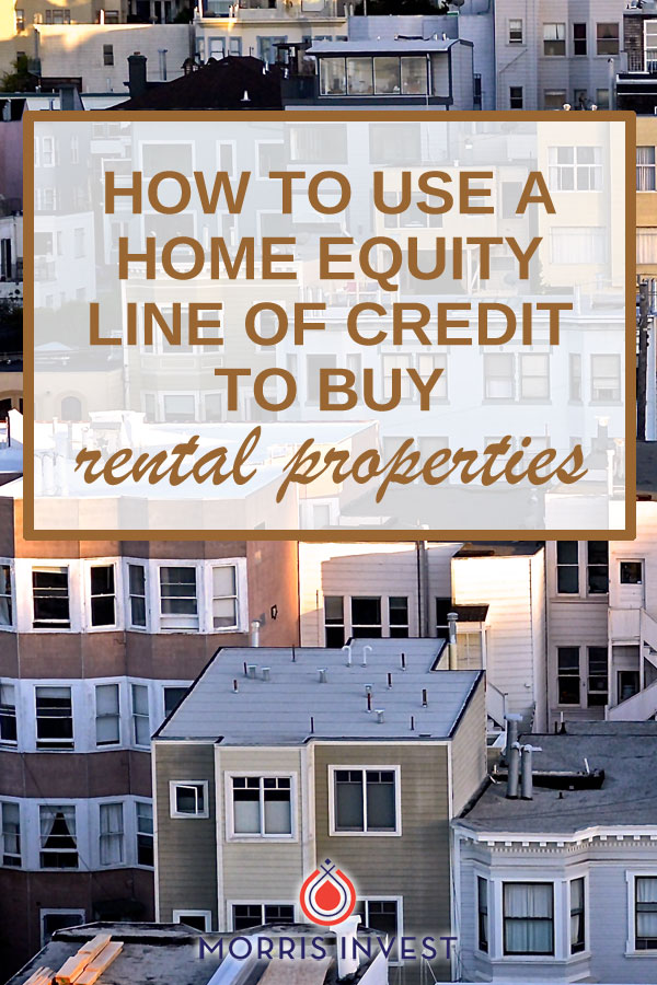 Real estate investing case study - How to use a HELOC to buy rental properties