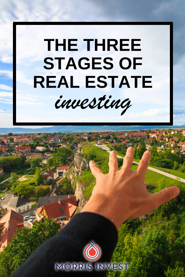 The 3 stages of real estate investing concept is paramount. I find that many new investors look at this process in reverse, and quickly become discouraged. You have to understand these stages in order to meet your end goal.