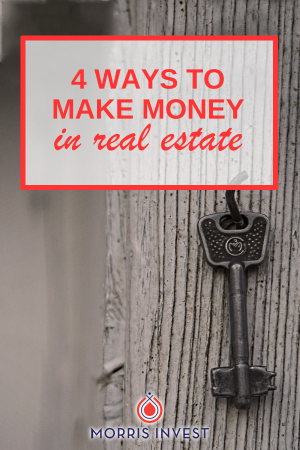 There are so many different ways to make money with real estate tactics and strategies, that it can be difficult to know where to begin. Here are a few options to consider if you're wondering where to get started.