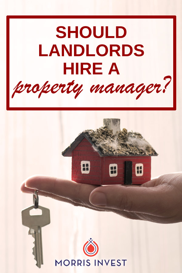 There's one decision that can entirely dictate your experience in real estate investing: should you manage your property yourself, or hire an experienced property management team?