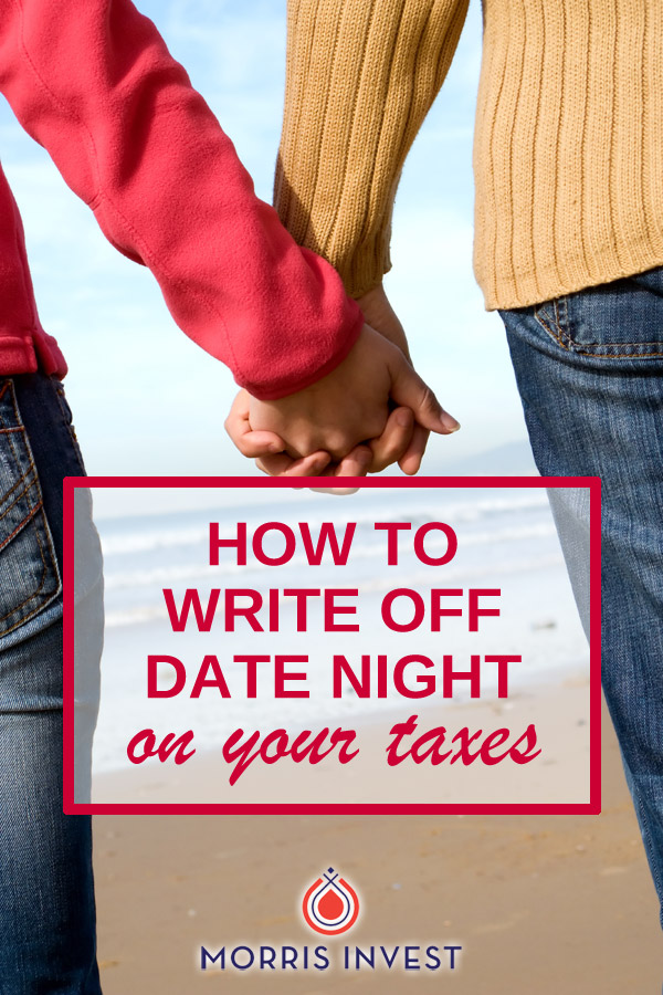 Discusses how to write off your date nights on your taxes. How to determine if an expense is legitimate, as well as how to prove it to the IRS.