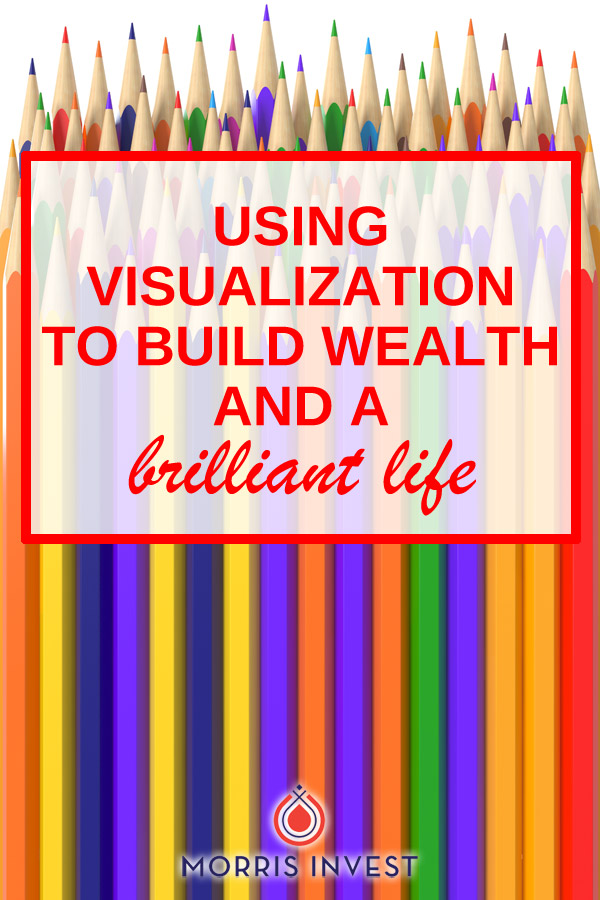 Vision boards, revisiting your goals regularly, and how to manifest money - using visualization to build wealth and a brilliant life.