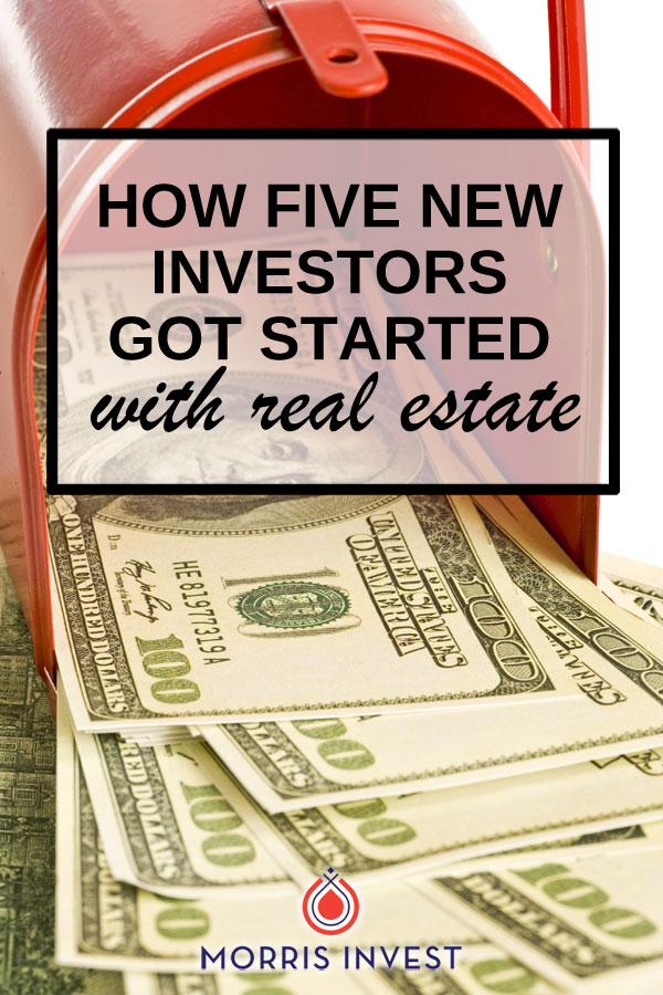 What's holding you back from becoming a real estate investor? People become real estate investors every day, despite their finances and apprehensions. Here are five stories of real people just like you who faced their fears, took action, and began on their path to financial freedom.
