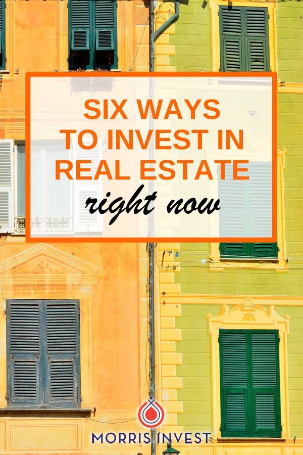 Six different ways to invest in real estate, and how to determine which strategy is best for your situation. We'll also share a multitude of resources you can use to educate yourself on different investing tools and methods.