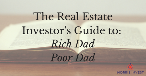 The Real Estate Investor S Guide To Rich Dad Poor Dad By Robert