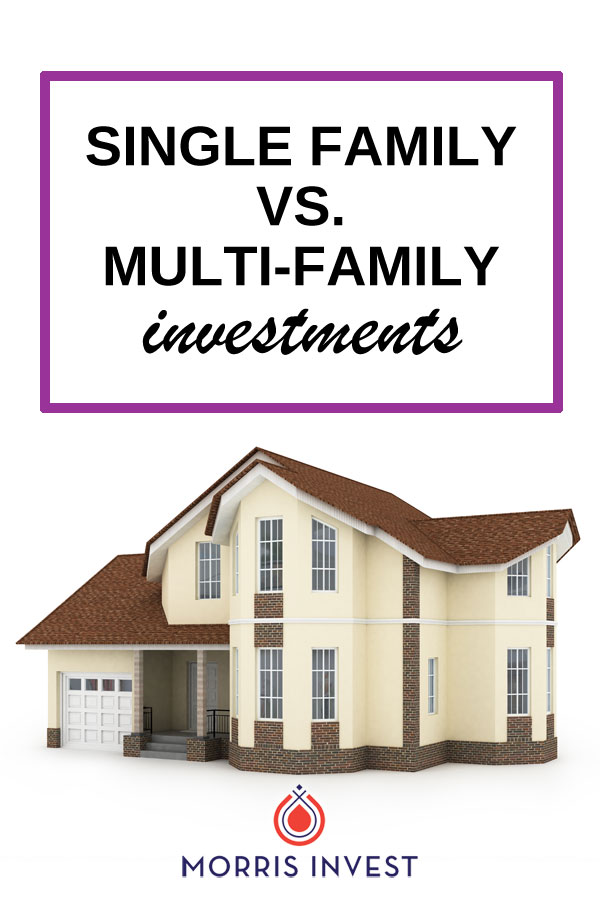 How do you decide between single-family and multi-family investments? Here are some things to consider when investing in real estate.