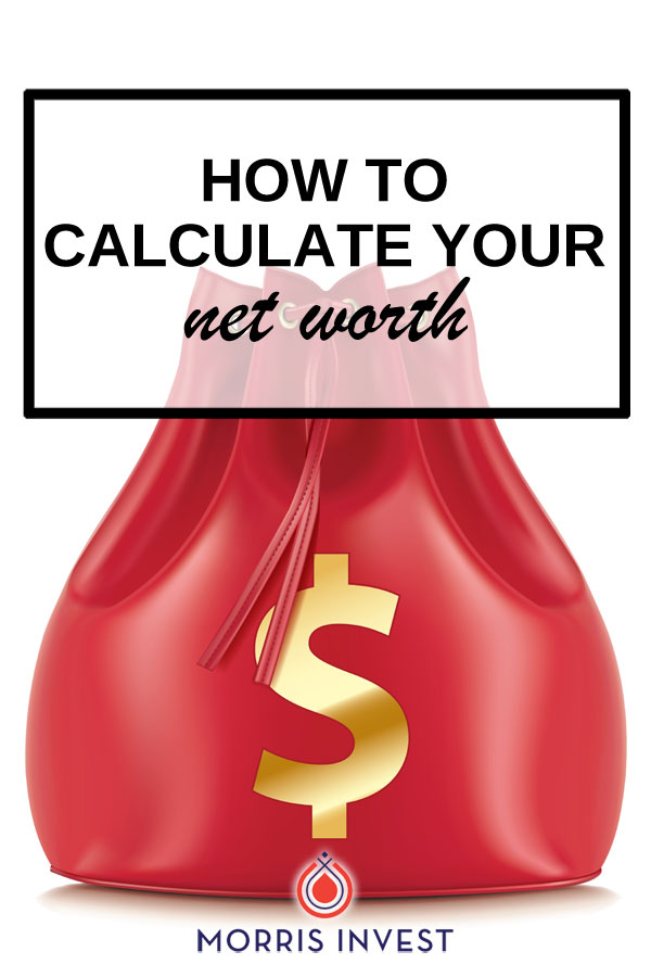 How to find your net worth for real estate investing.