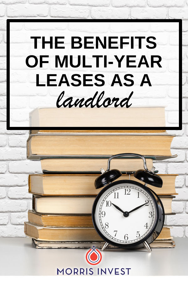 I know many landlords who are hesitant to sign a multi-year lease. But there are some benefits multi-year leases when you own rental property that you may not have thought of...