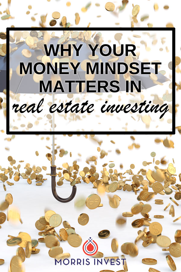 I can't help but notice that there are two distinct mindsets when it comes to real estate investing: one is based out of fear, and the other is centered on abundance.