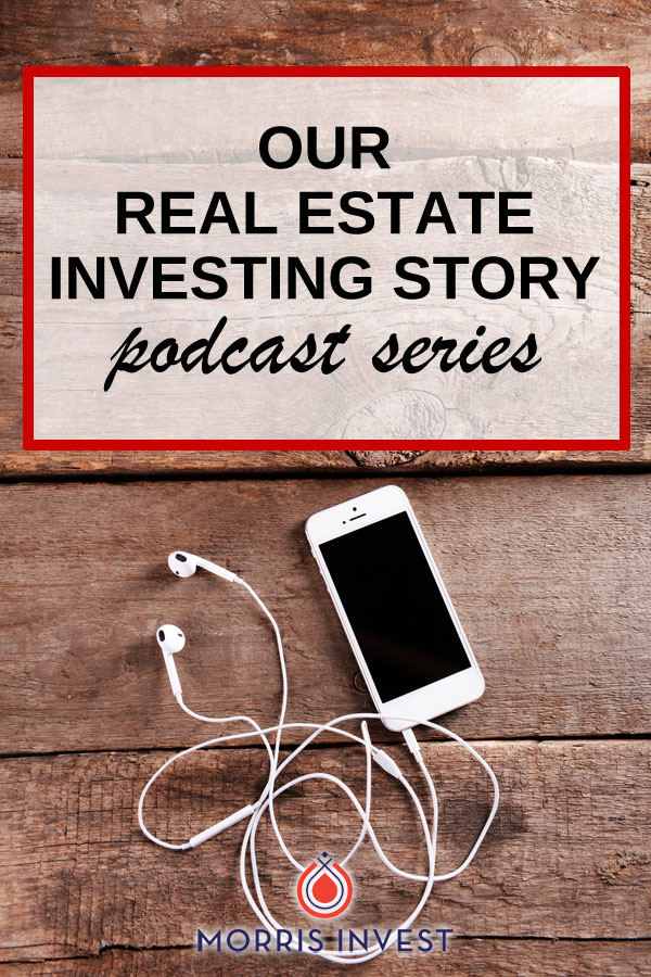 Our real estate investing story -- what we learned as we turned things around from failure to success.