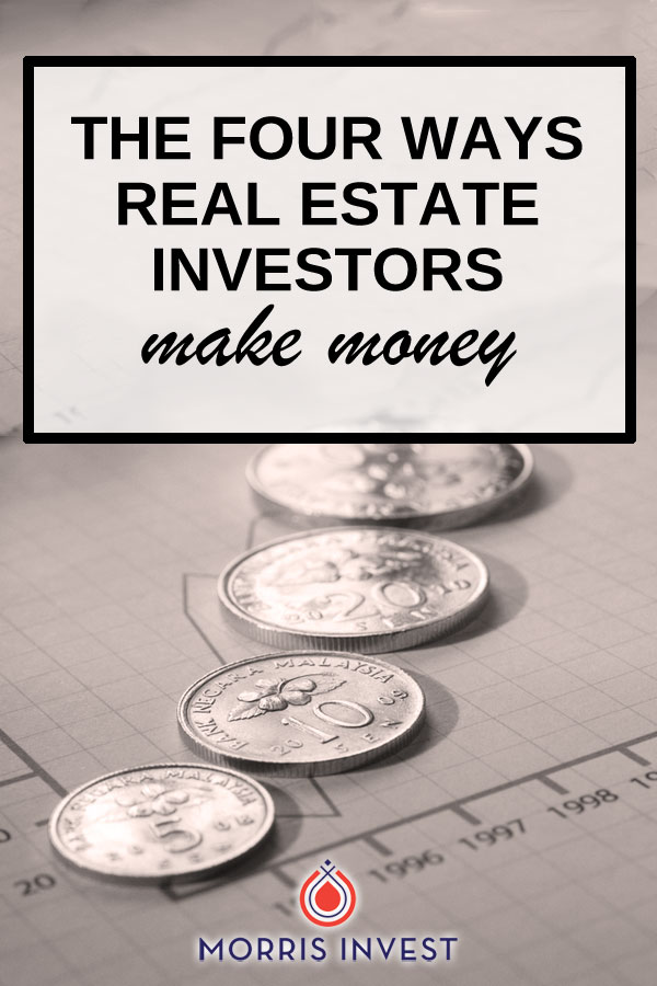 All real estate investors have the same mission: to make money! There are few different methods you can use to create income from your properties, and today we're continuing the Cash Flow Series by sharing four ways you can make money with real estate.