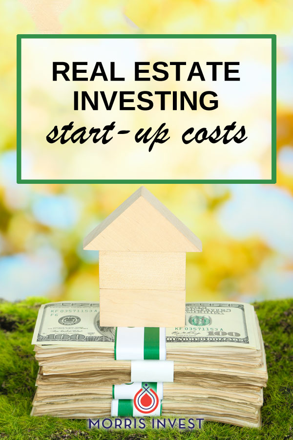 What should you expect when you're just getting started with real estate investing? There are a few one-time start up costs you will incur when you begin investing in real estate.