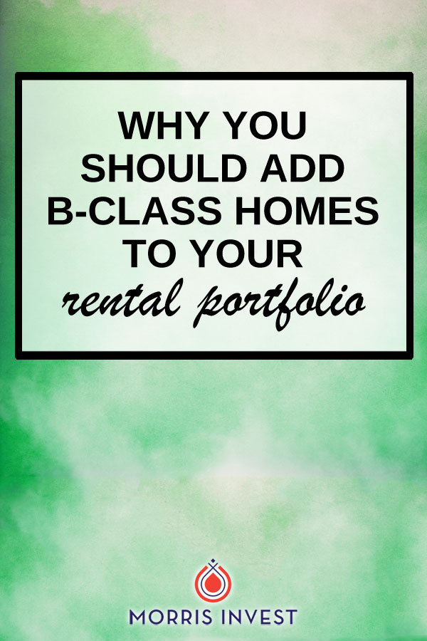 C class properties produce the highest return on investment, and are largely untouched by economic downturn. However, recently I've started implementing a new strategy—adding a few B class properties to my portfolio. Here's why.