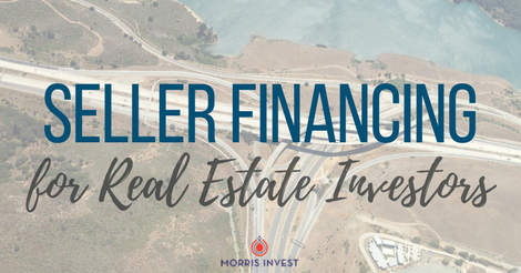 Real Estate Investing Seller Finance