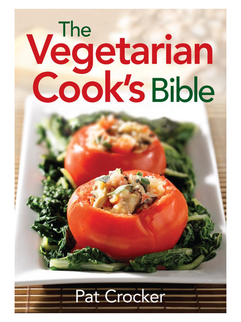 The Vegetarian Cook's Bible
