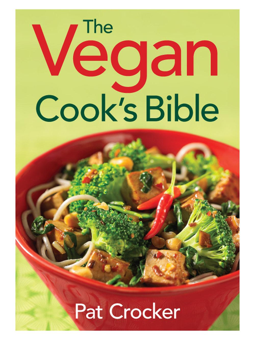 The Vegan Cook's Bible by Pat Crocker