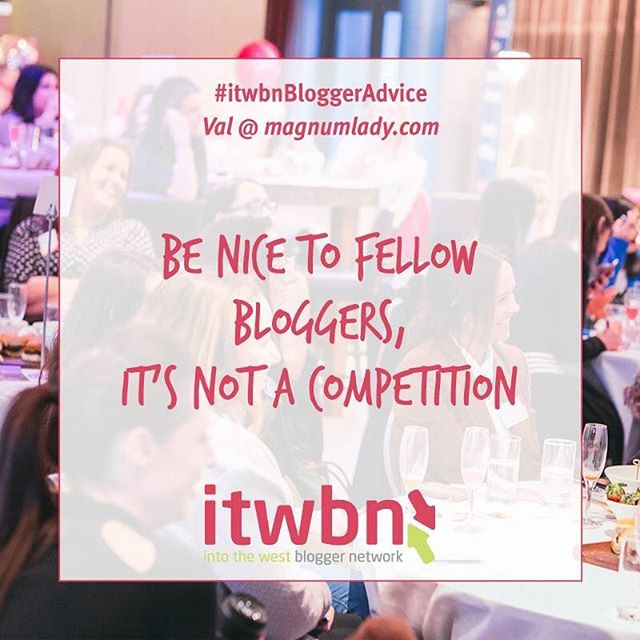 Great advise from #itwbn blogger Val at @magnumlady blog Ireland 💕 Check out her blog at www.magnumlady.com  What advise would you give new bloggers? Leave your words of wisdom below!