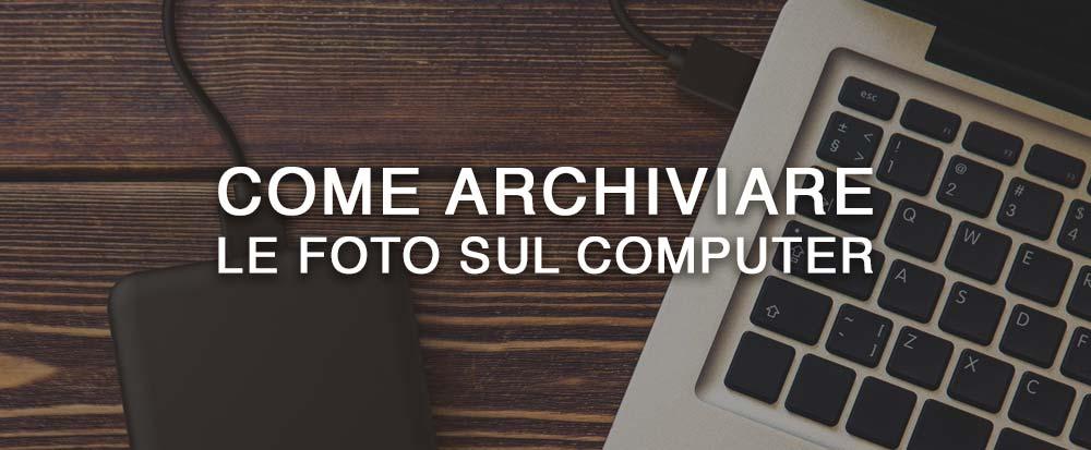 come-archiviare-foto-computer