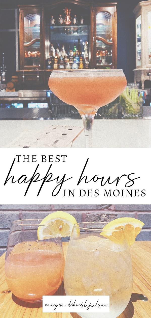 happy hour des moines // best happy hours // des moines drinks // cocktails // des moines bars and restaurants