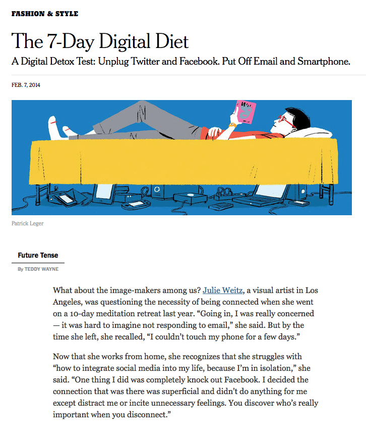 "Wayne, Teddy, ""The Seven Day Digital Diet,"" New York Times,   February 7, 2014."
