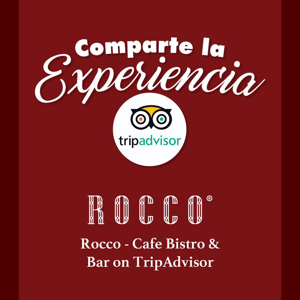 Experiencia TripAdvisor   Compártenos tu experiencia Rocco dejando tu opinión en TripAdvisor