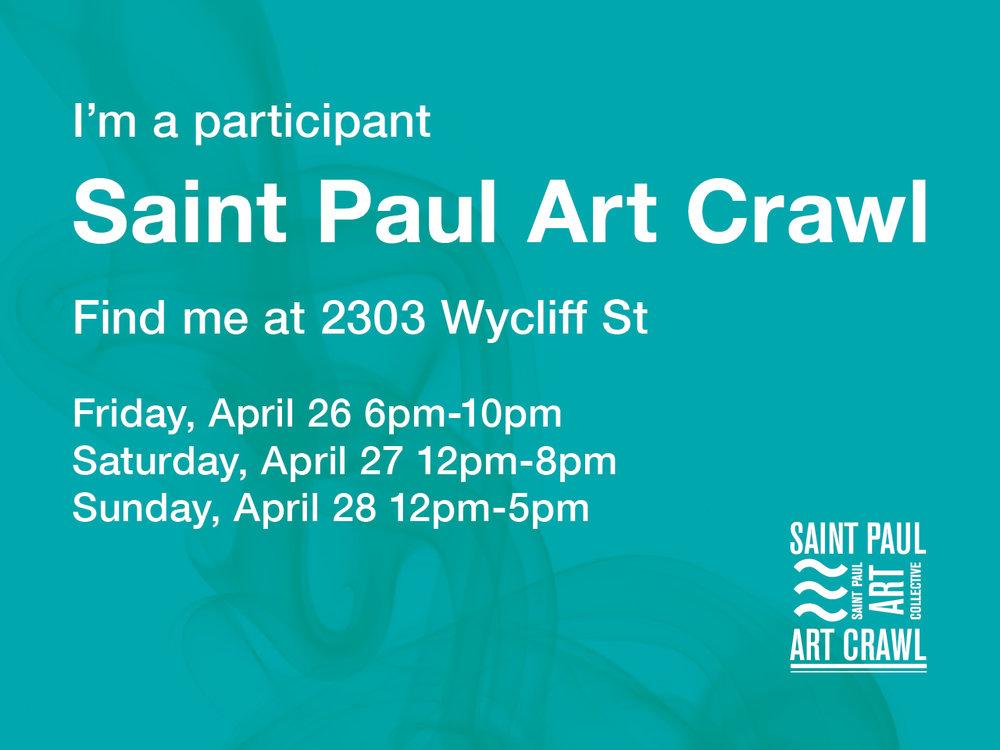 Saint Paul Art Crawl: Find me at 2303 Wycliff Street