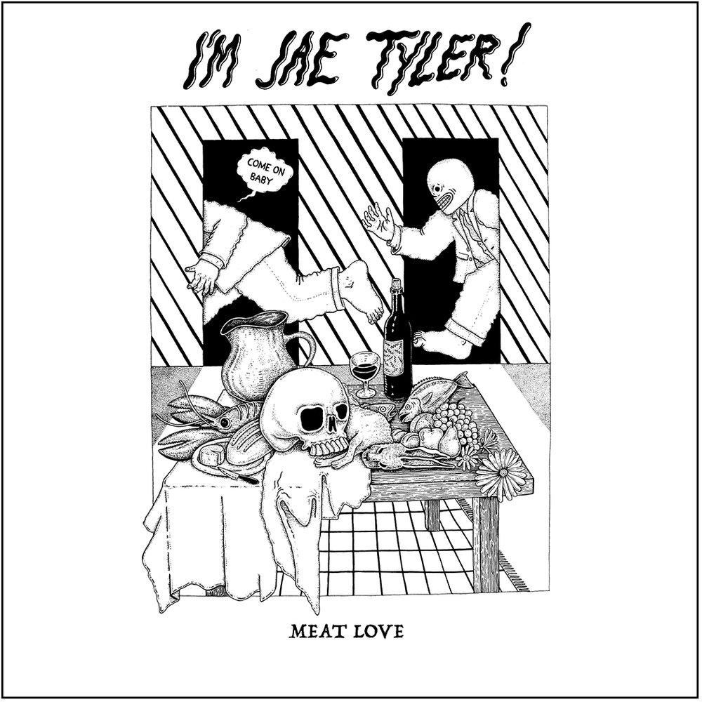Jae Tyler - Meat Love EP