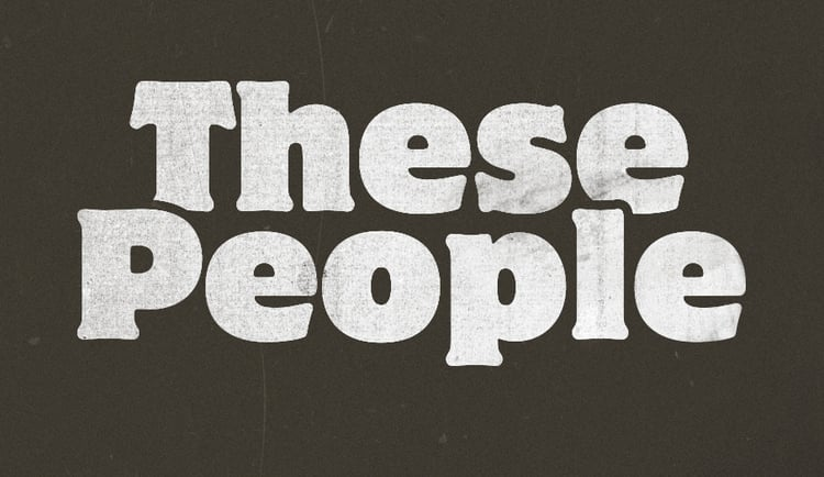 These People Series