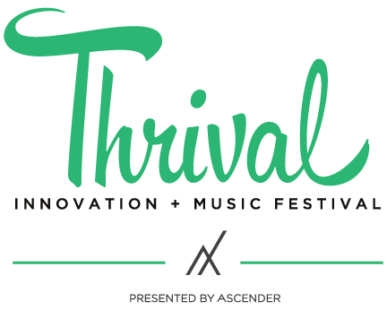 Thrival Innovation + Music Festival