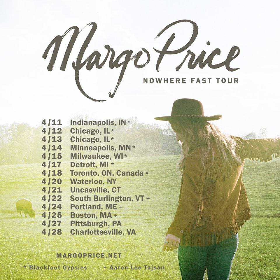 Blackfoot Gypsies Margo Price Nowhere Fast Tour 2018