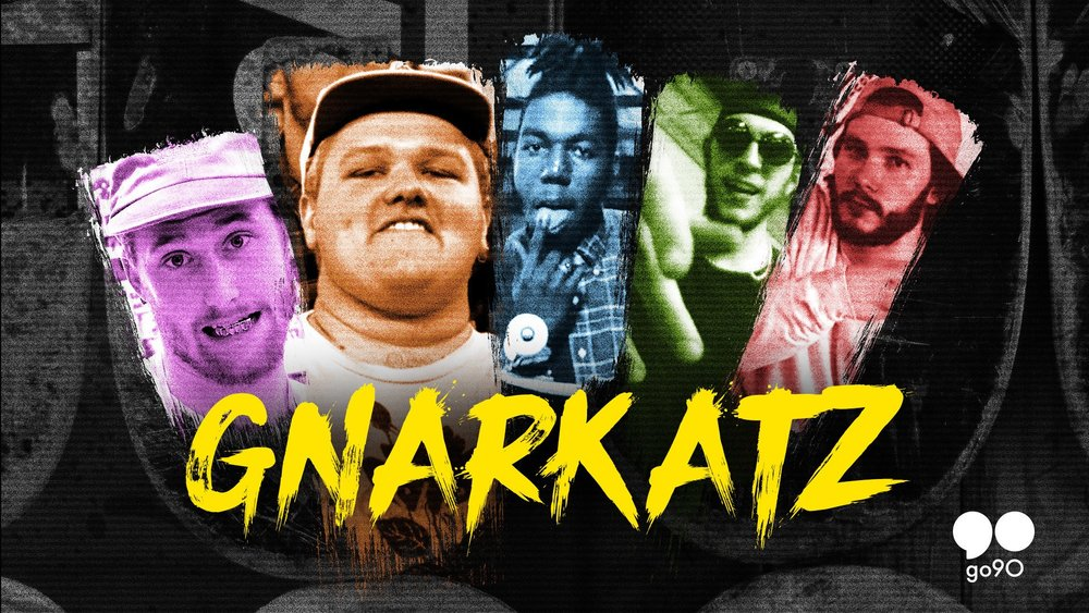 "GNARKATZ (GO 90 RATED RED) - Actor, entrepreneur, and skater Bo Mitchell (Eastbound & Down) and his crew (aka the Gnarkatz and B-Team) have known each other for most of their lives and always have each other's backs—or at least a camera to capture all the gnarly accidents, non-stop stunts and embarrassing moments, while creating videos for social media, the skating scene or their own amusement. From the streets and backroads of small-town Aiken, South Carolina, to Bo's own indoor skate park to a man-made mud pit, the Gnarkatz are always daring each other to do dangerous or disgusting deeds, attempting outrageous skating tricks, or pushing the boundaries of good taste and common sense, as they pull off hilarious and often hazardous pranks and feats. And when things get really crazy or competitive, someone could end up spinning the ""Wheel of Sus"" and be forced to do some inconceivable acts that no one should ever try at home…or would even want to. Series premiered August 2017 on Go90 Rated Red."
