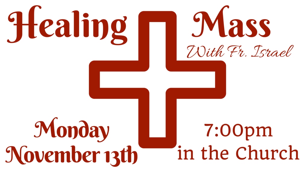Monthly Healing Mass Announcements November.png
