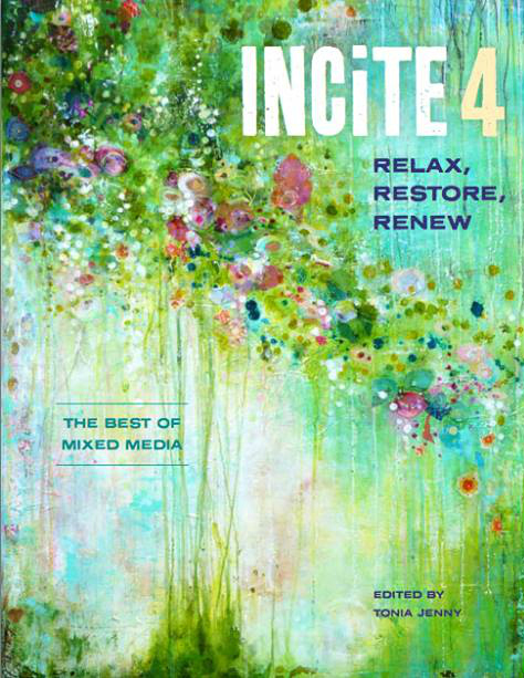 Cover art for the 4th ed. of Incite: The Best of Mixed Media, North Light Books, 2016