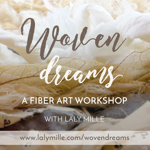 Woven Dreams - Fiber art workshop with Laly Mille