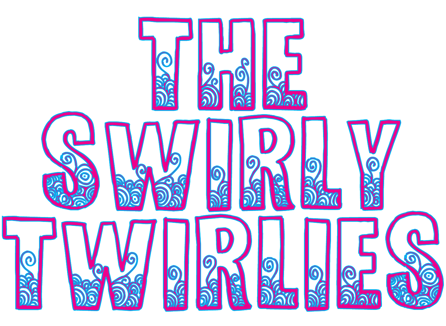 The Swirly Twirlies