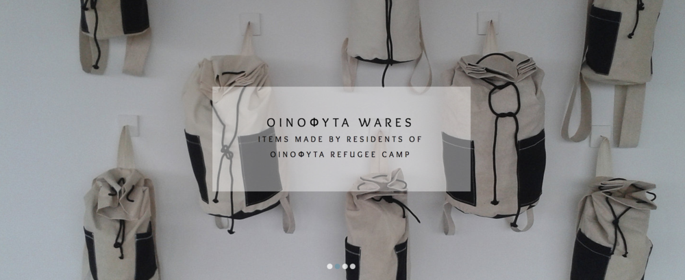 Oinofyta Wares - Items made by residents of the Oinofyta refugee camp