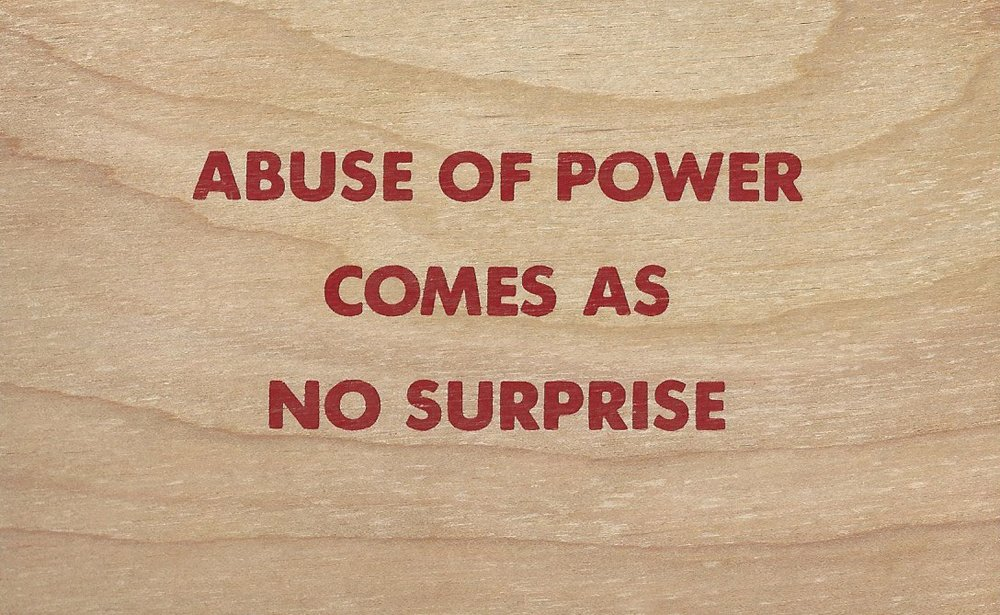 "Jenny Holzer, ""Abuse of Power Comes as No Surprise,"" (from ""Truisms""), 1996. Image credit: Famous."