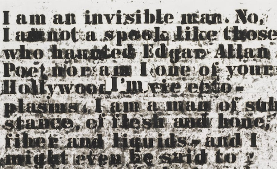 "Glenn Ligon, Untitled (""I am an invisible man""), detail. Image credit: Artspace."