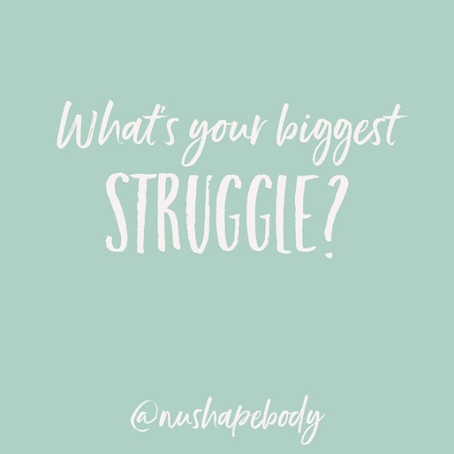 We'd love to know what you struggle with the most? Maybe we can help each other out by sharing!